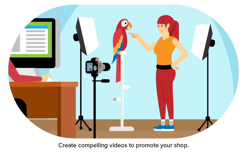 Create compelling videos to promote your shop